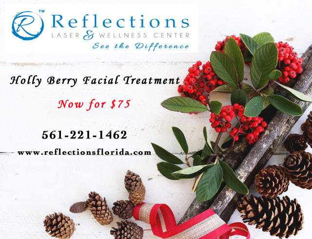 Holly Berry Facials at Reflections